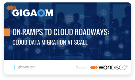 Gigaom | On-ramps to cloud roadways: Cloud data migration at scale.